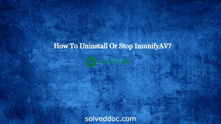 Read more about the article How To Uninstall Or Stop ImunifyAV?