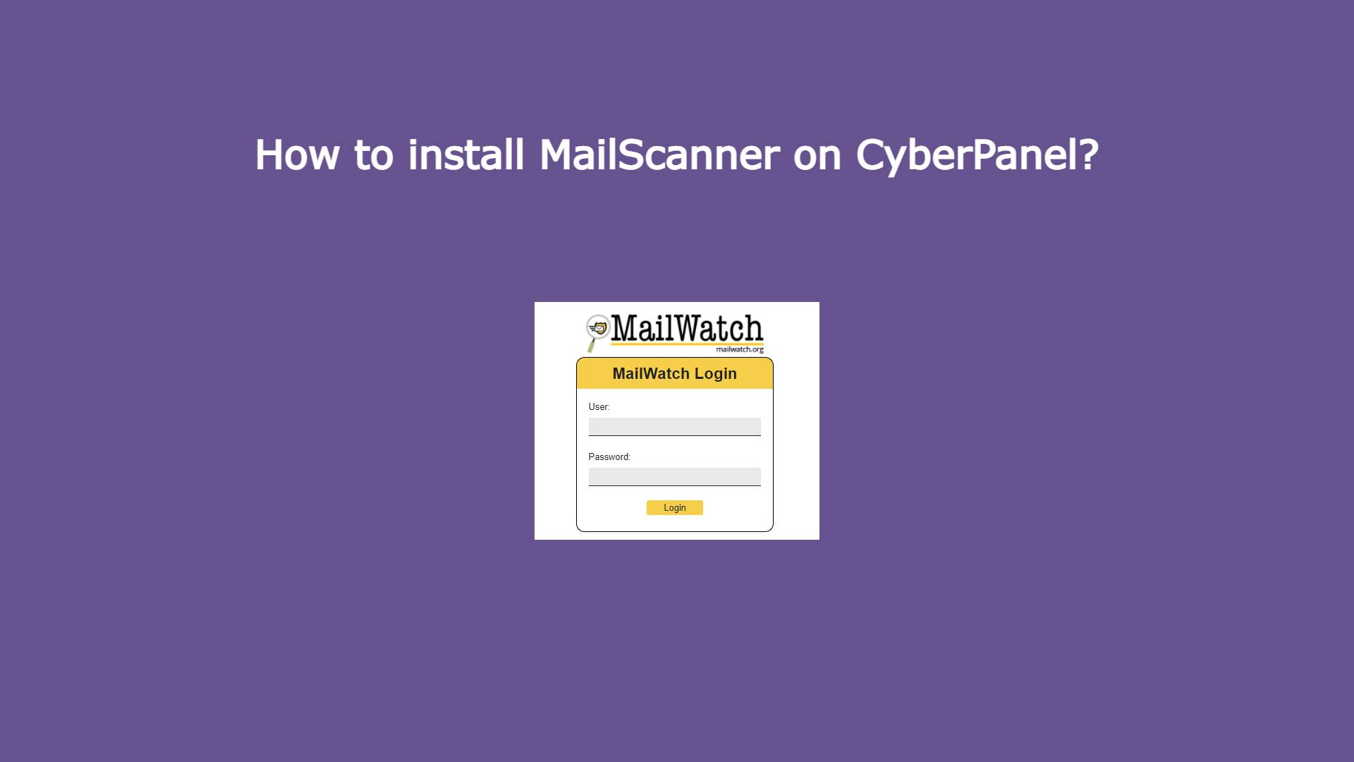 You are currently viewing How to install MailScanner on CyberPanel?